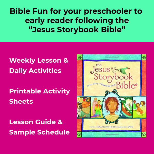 """bible fun for your preschooler to early reader following the """"Jesus Storybook Bible"""""""
